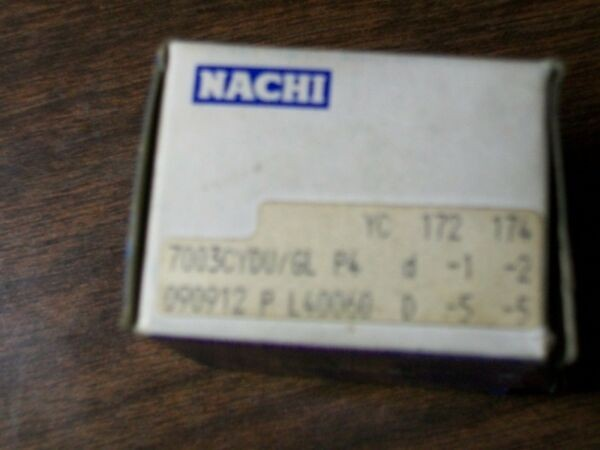 NACHI PRECISION SPINDLE BEARING (SET) 7003 7003CYDU P4 7003CYDU/GL ABEC 7 NEW